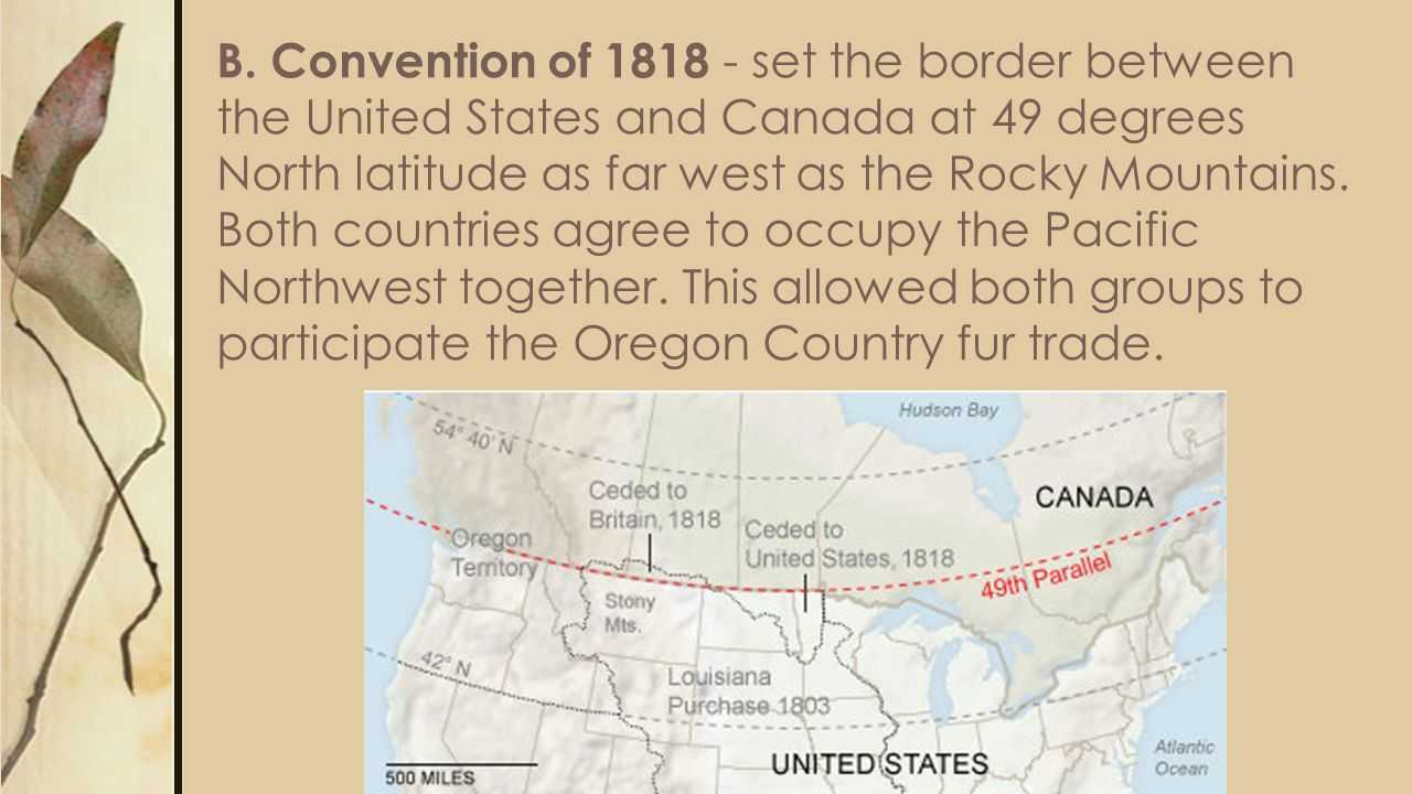Answers A What Issues Were Settled Between The United States - Us 1818 border map