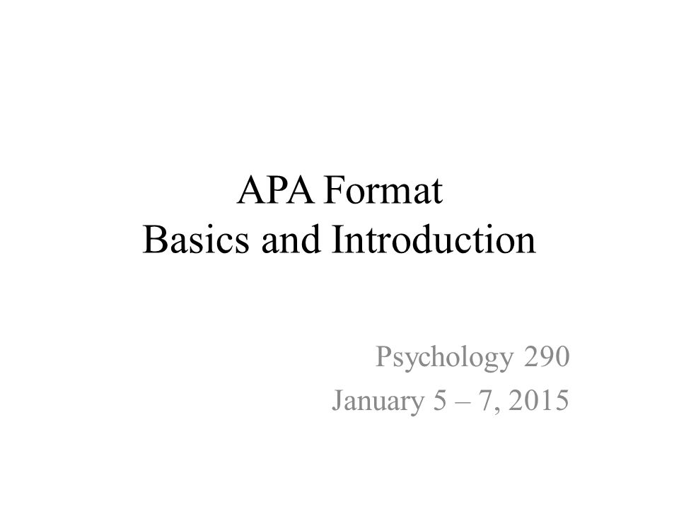 APA Format Basics And Introduction Ppt Video Online Download