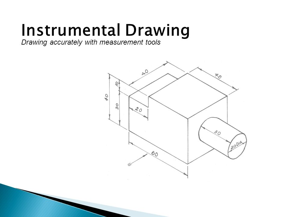 Instrumental Drawing Drawing accurately with measurement tools
