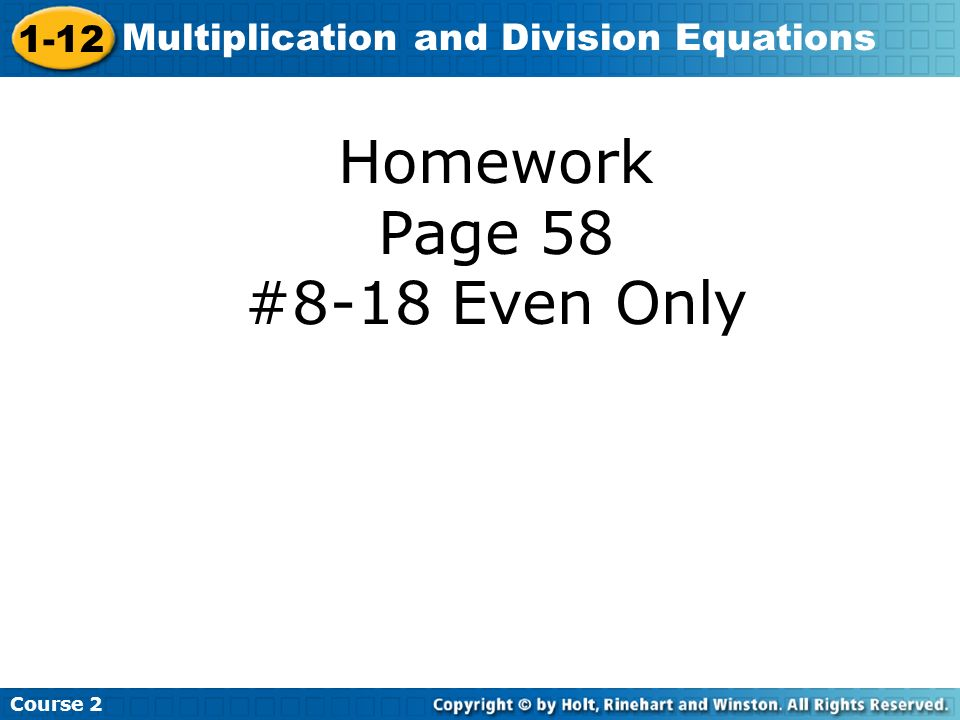 Homework Page 58 #8-18 Even Only