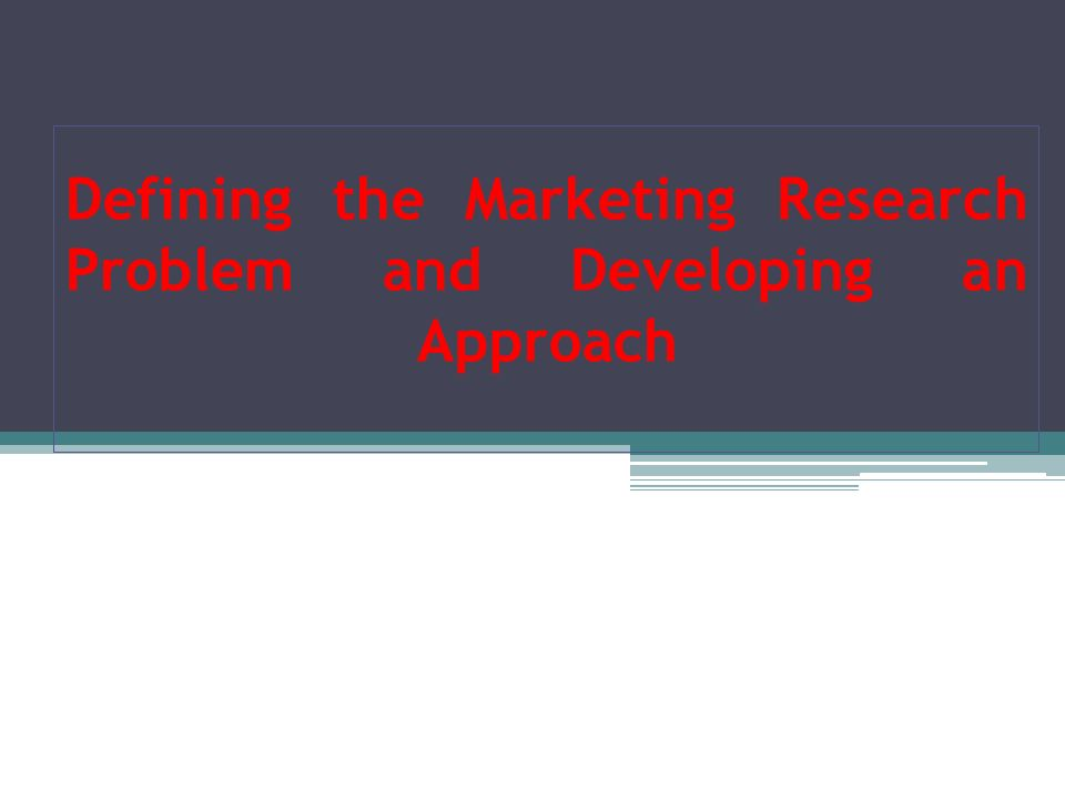 marketing research problem It provides information on how to conduct a market research project,  always  pre-test your questionnaire to identify potential problems.