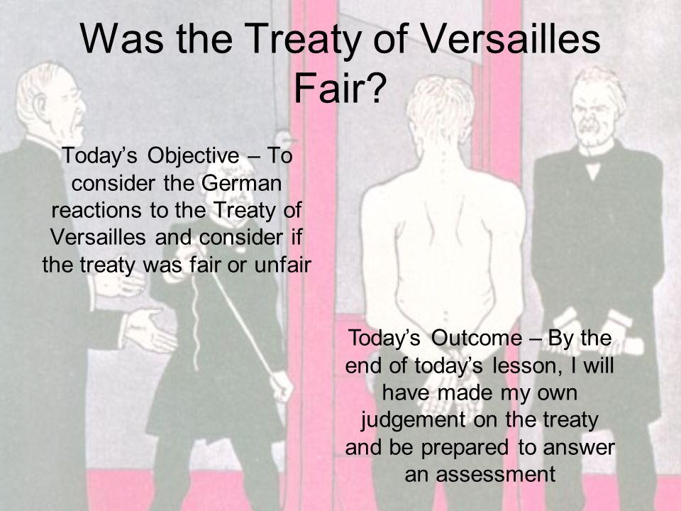 Treaty of versailles was fair essays