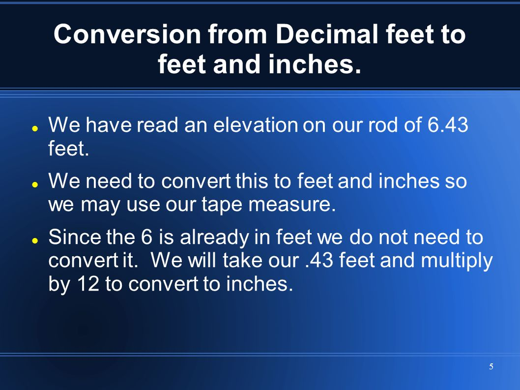 how to read and convert readings from decimal feet to feet and inches ppt video online download. Black Bedroom Furniture Sets. Home Design Ideas