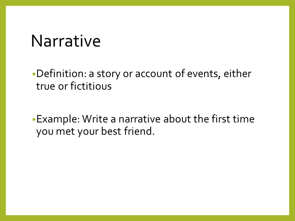 Narrative Definition: A Story Or Account Of Events, Either True Or  Fictitious.