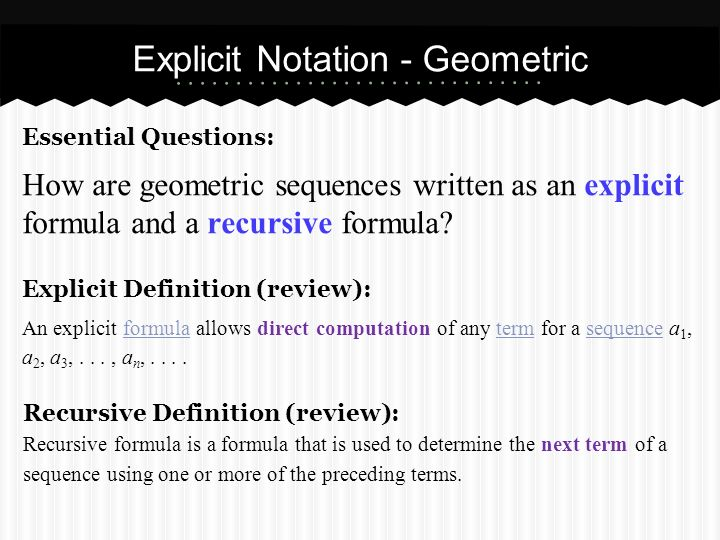 4.2B Geometric Explicit and Recursive Sequences - ppt ...