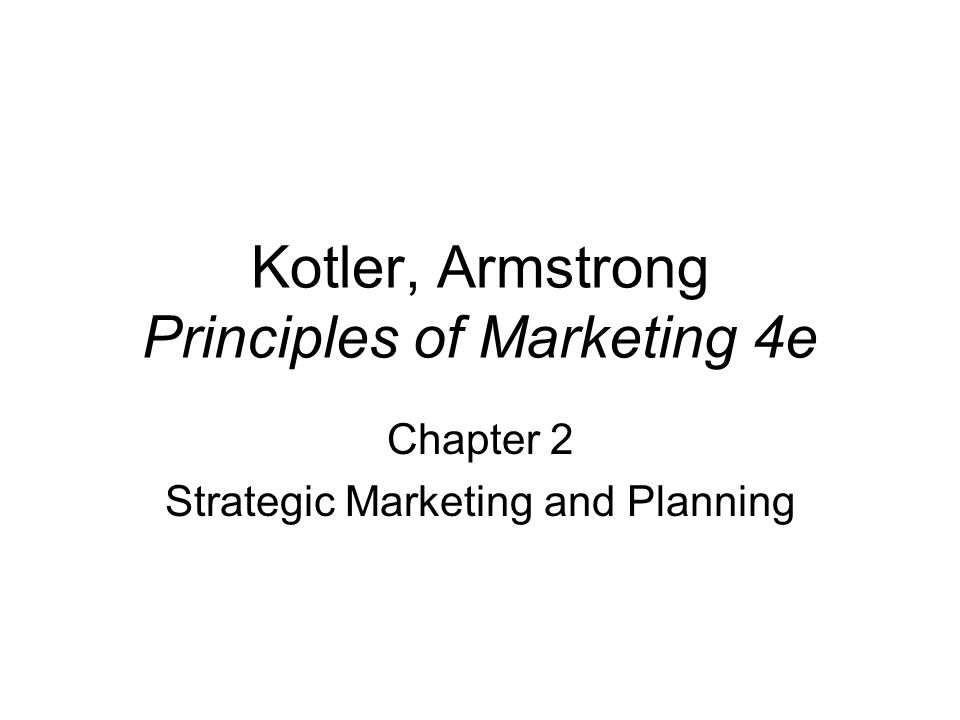 kotler principles of marketing Philippe kotler download with google download with facebook or download with email kotler & armstrong - principles of marketing 17th global edition c2018 txtbk.