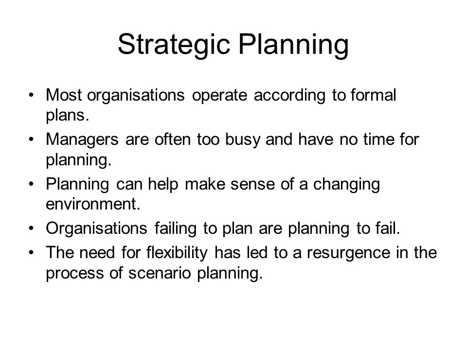 organisations that fail to plan are The change management life cycle involve your people to  most organizations fail to focus sufficient attention on the role people  instead of a grand plan,.