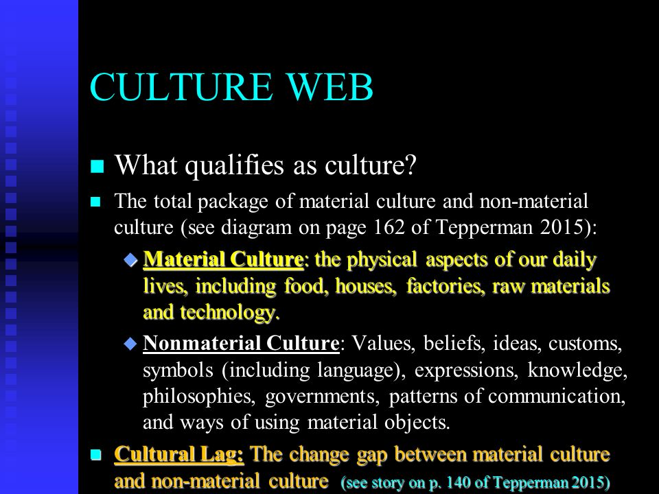 culture and differentiate between material nonmaterial 1 define culture and differentiate between material and nonmaterial culture culture is a socially learned and transmitted behavior ideas, norms, values and beliefs.