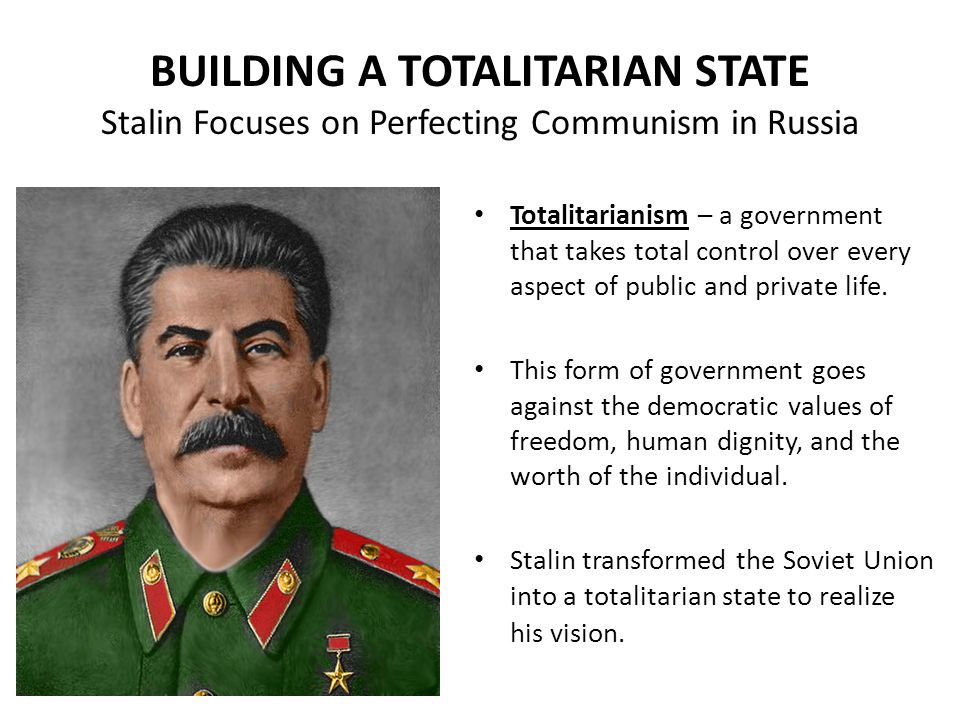 TOTALITARIANISM Stalinist Russia - ppt download