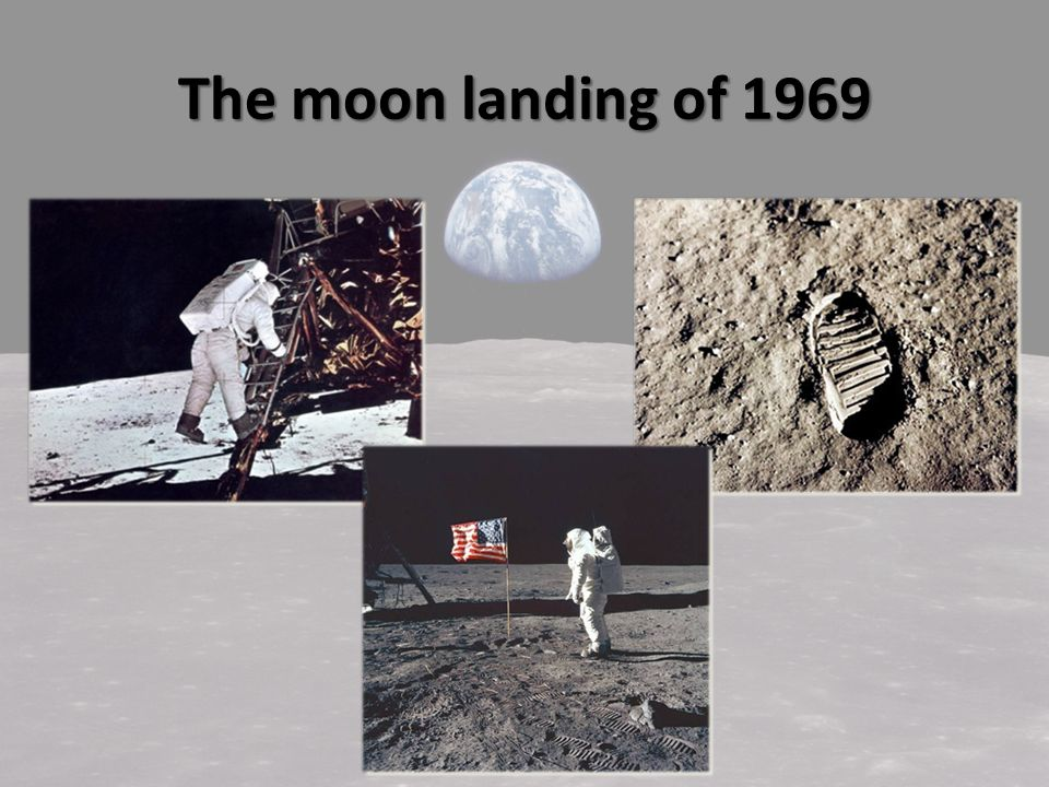 The moon landing of 1969