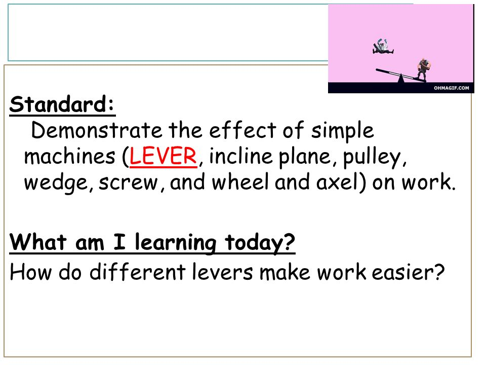 How Does A Pulley Make Work Easier : W distance force ppt download