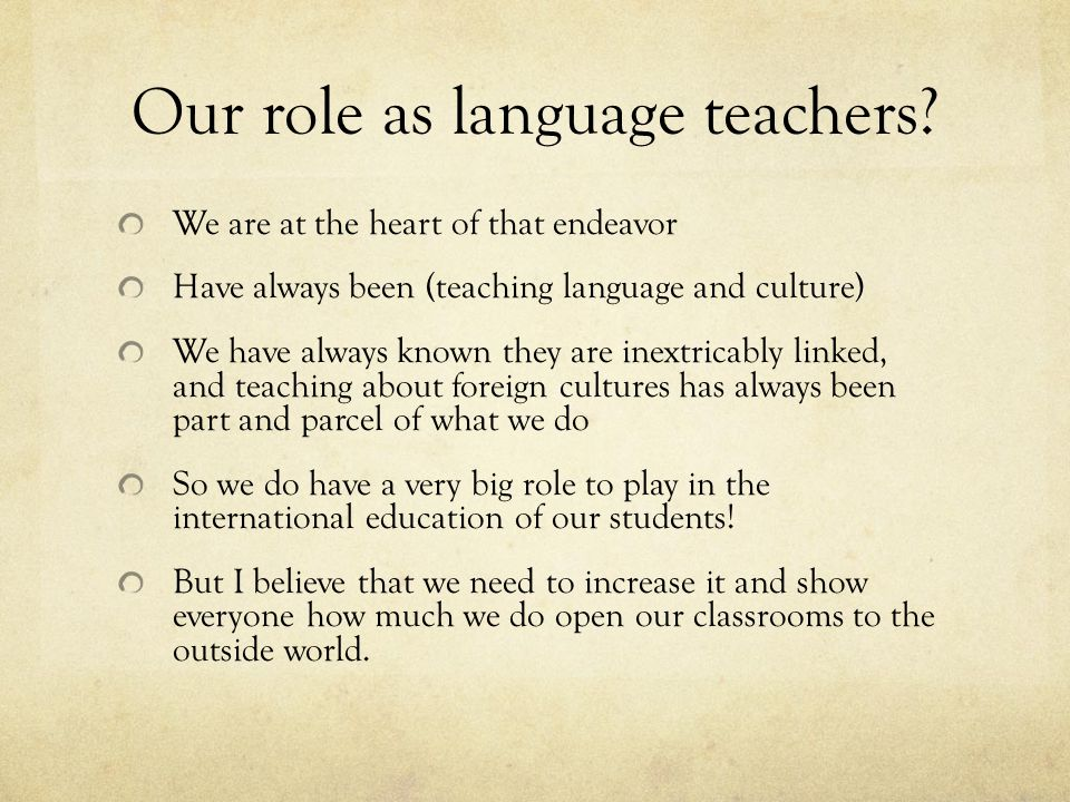 Our role as language teachers