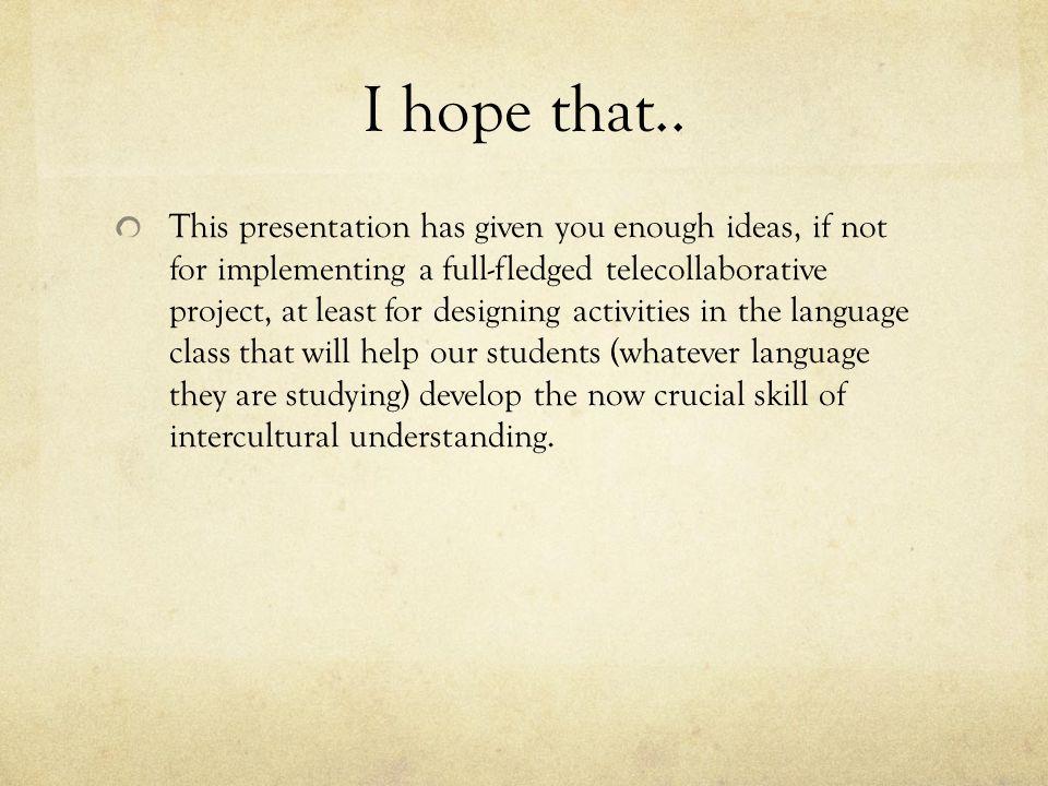 I hope that..