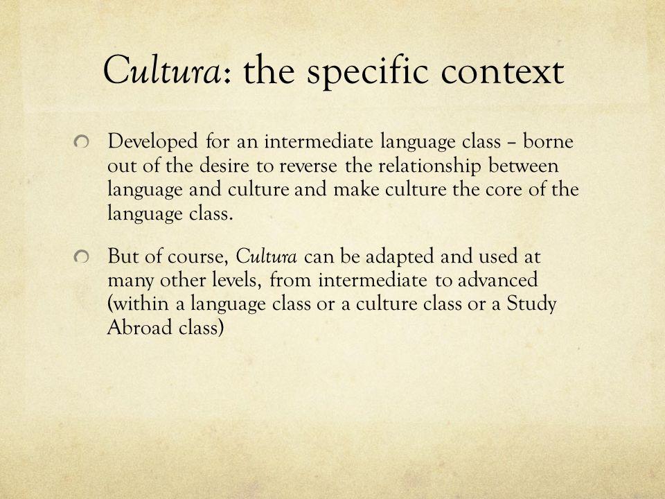 Cultura: the specific context