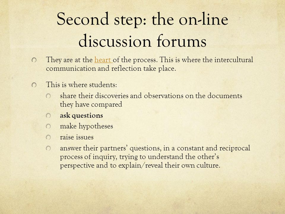 Second step: the on-line discussion forums
