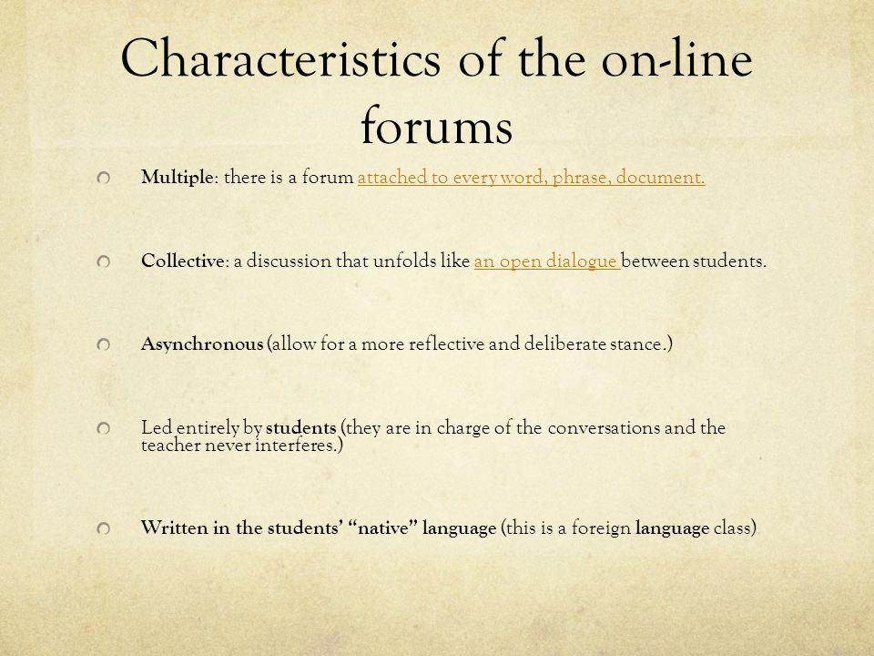 Characteristics of the on-line forums