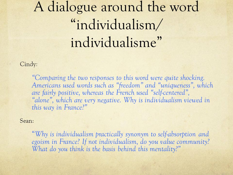 A dialogue around the word individualism/ individualisme