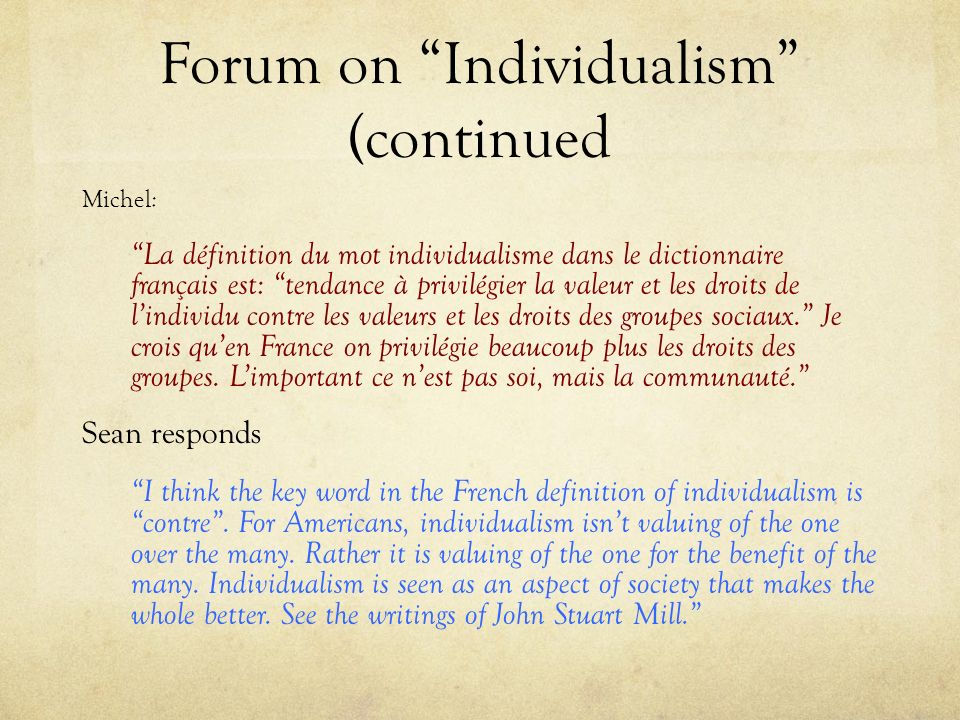 Forum on Individualism (continued