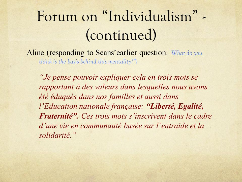 Forum on Individualism - (continued)