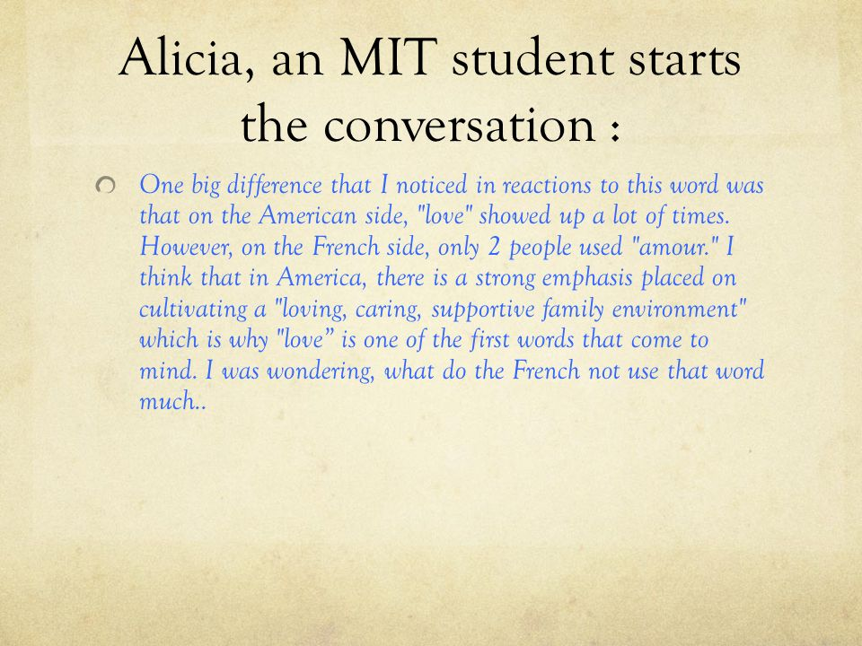 Alicia, an MIT student starts the conversation :