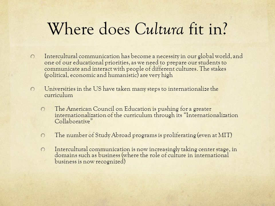 Where does Cultura fit in