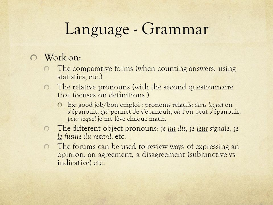 Language - Grammar Work on: