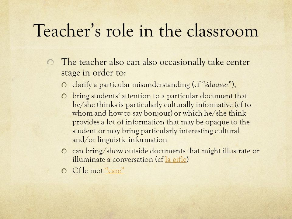 Teacher's role in the classroom