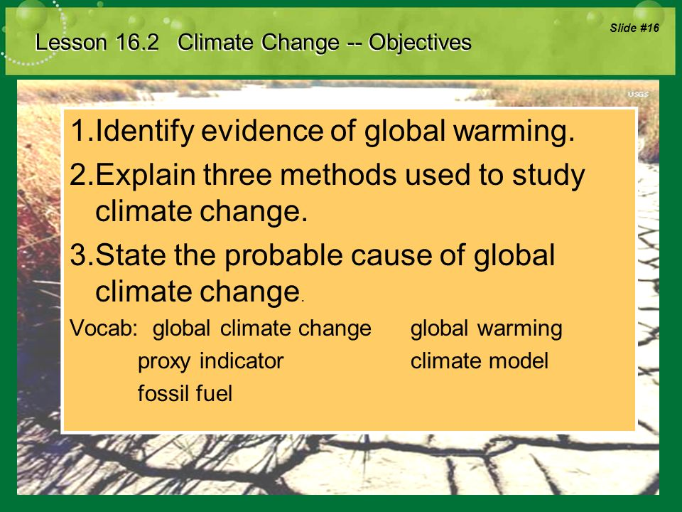 aims and objectives of global warming Under the paris agreement, each country must determine, plan, and regularly report on the contribution that it undertakes to mitigate global warming no mechanism forces [7] a country to set a specific target by a specific date, [8] but each target should go beyond previously set targets.