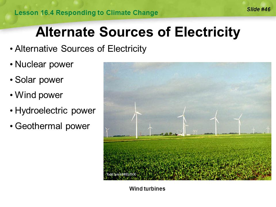 wind power as an alternate sources of electricity More uk electricity was produced by wind and solar sources last year than by nuclear power wind and solar sources renewable energy sources is.