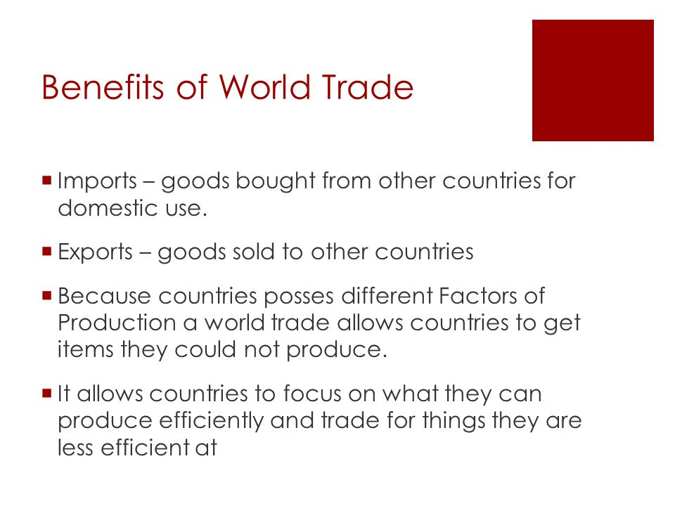Benefits of World Trade