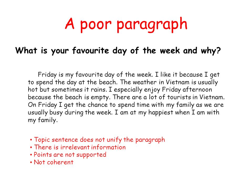 A poor paragraph What is your favourite day of the week and why