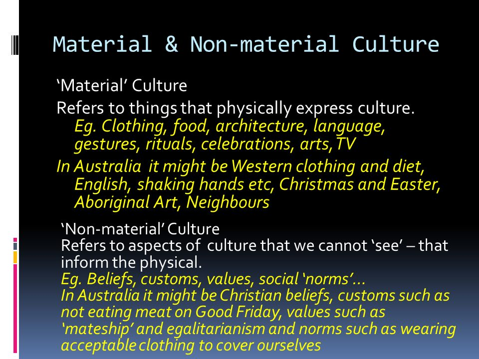 sociology and material culture Material culture and nonmaterial culture cultural universals 68 chapter 3 culture answers to the sociology quiz on culture and intolerance toward others.
