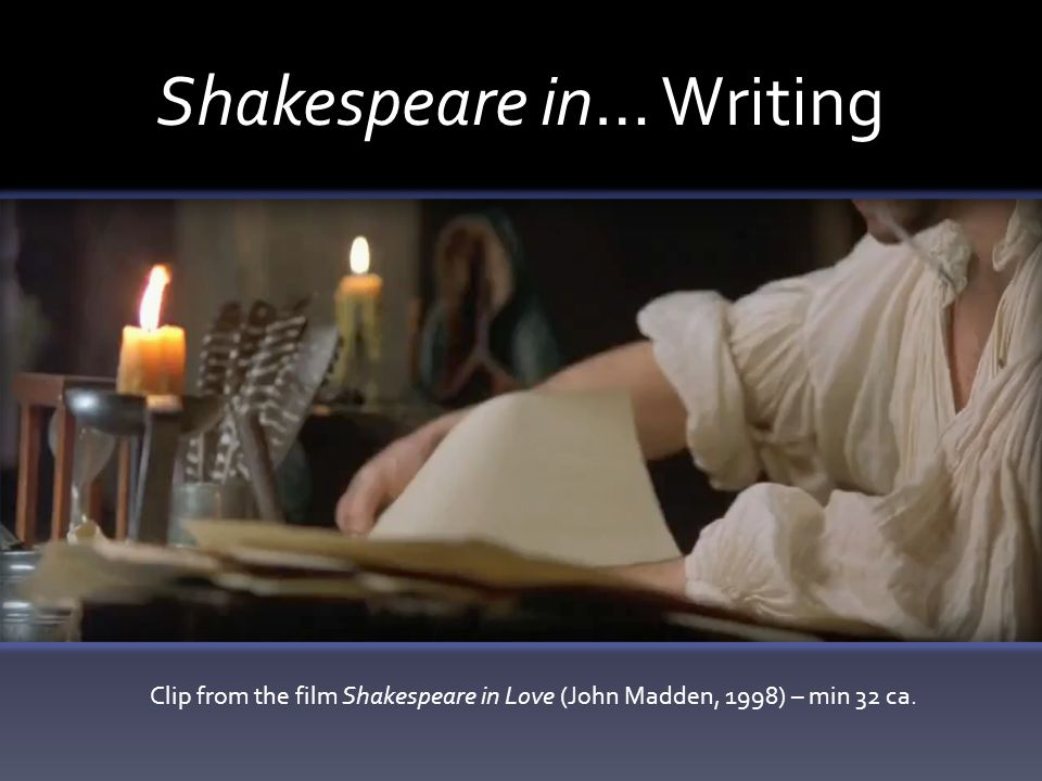 Shakespeare in… Writing