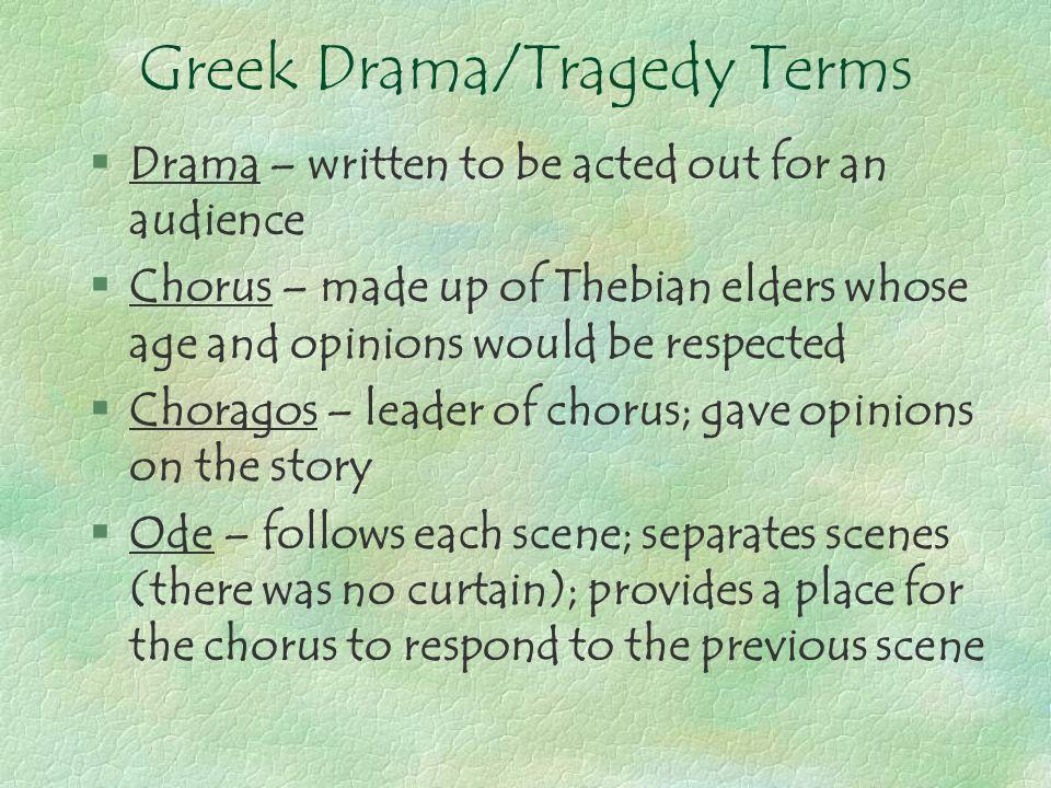 Greek Drama/Tragedy Terms