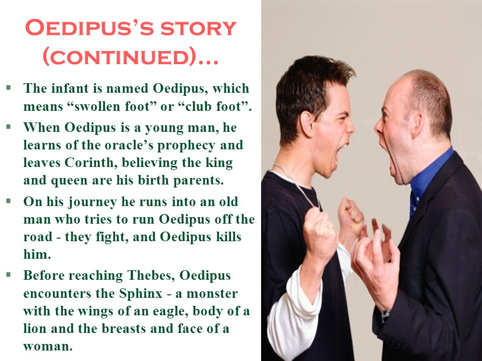 Oedipus's story (continued)...