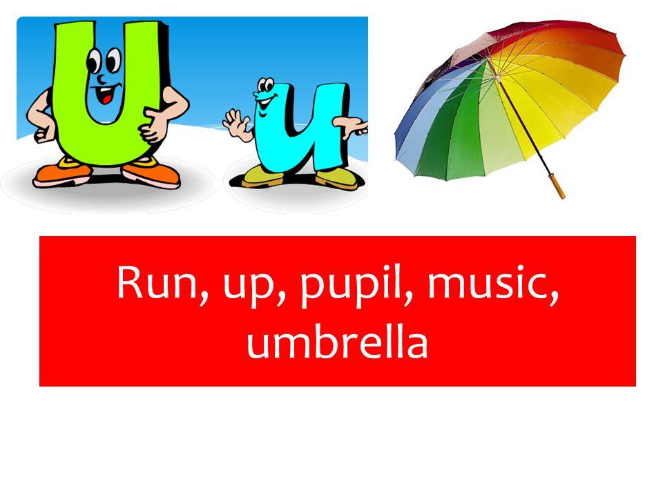 Run, up, pupil, music, umbrella