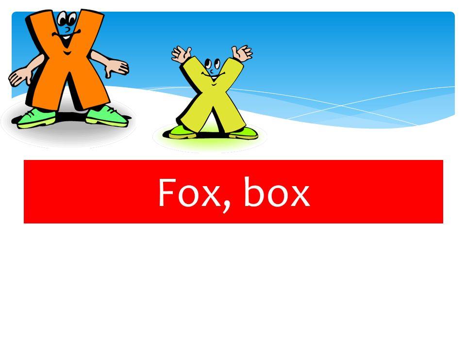 Fox, box