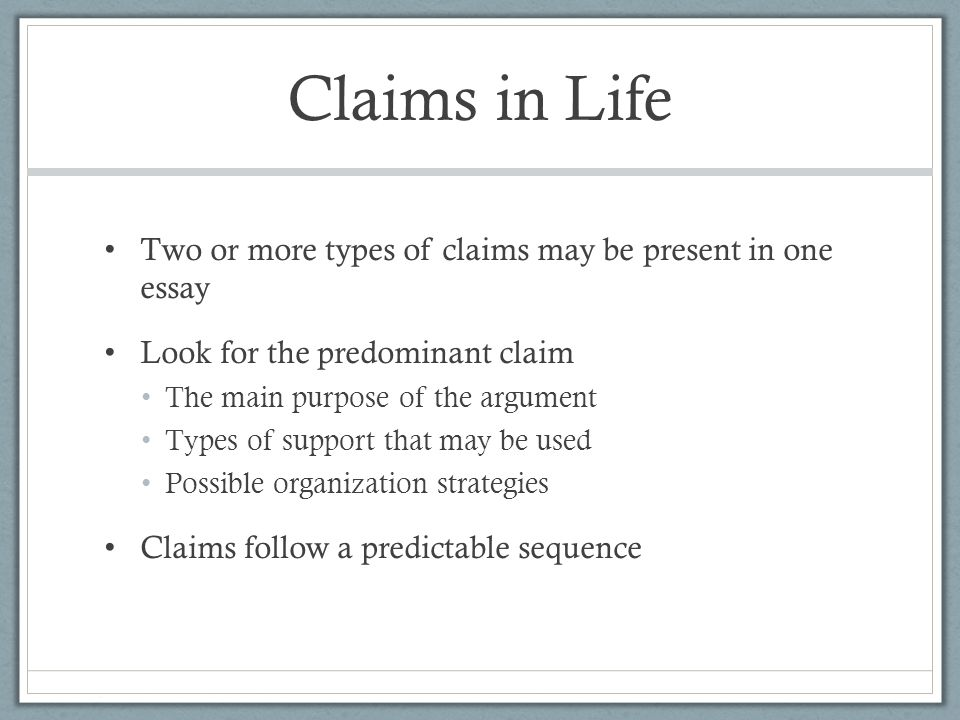 types of claims ppt video online  claims in life two or more types of claims be present in one essay
