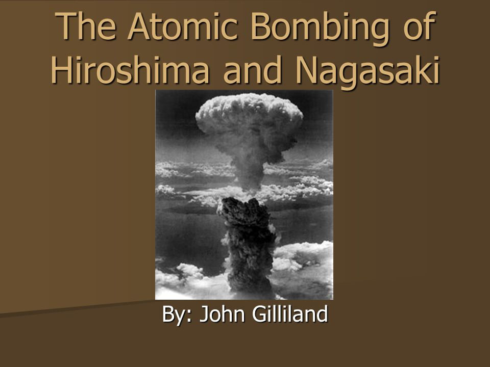 an argument in favor of the atomic bombing of hiroshima and nagasaki