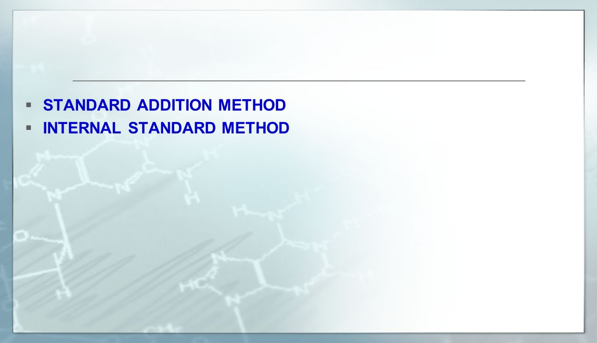 STANDARD ADDITION METHOD