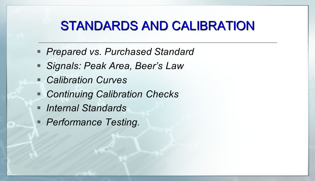 STANDARDS AND CALIBRATION