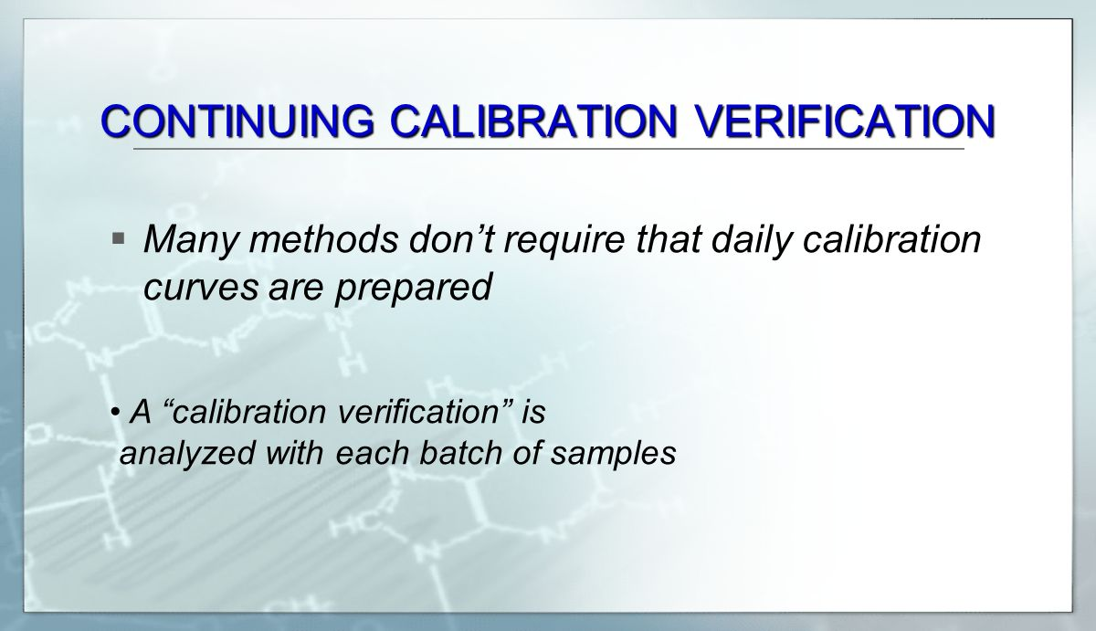 CONTINUING CALIBRATION VERIFICATION