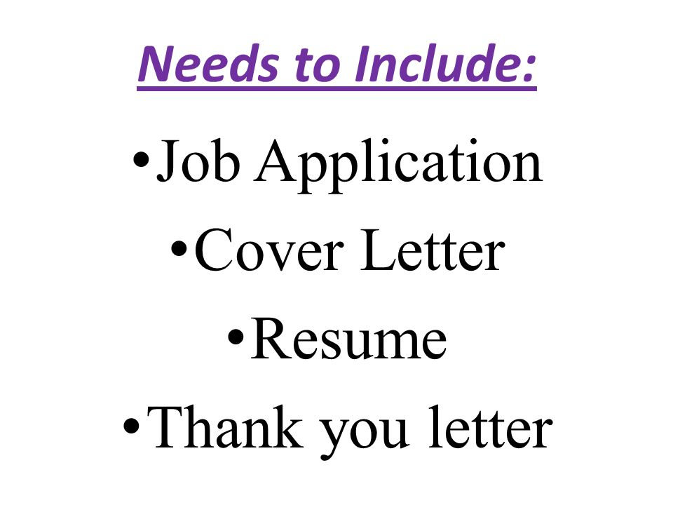 2 needs to include job application cover letter resume thank you letter. Resume Example. Resume CV Cover Letter