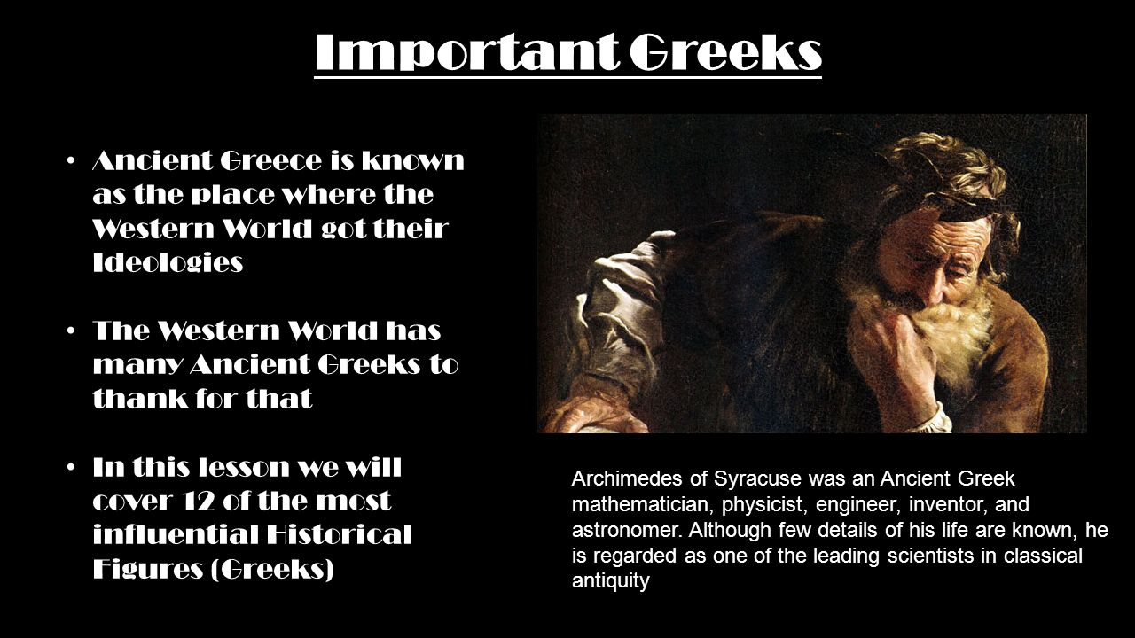 a biography of archimedes an ancient greek astronomer Archimedes of syracuse was an outstanding ancient greek mathematician,  inventor, physicist, engineer and also an astronomer although not.