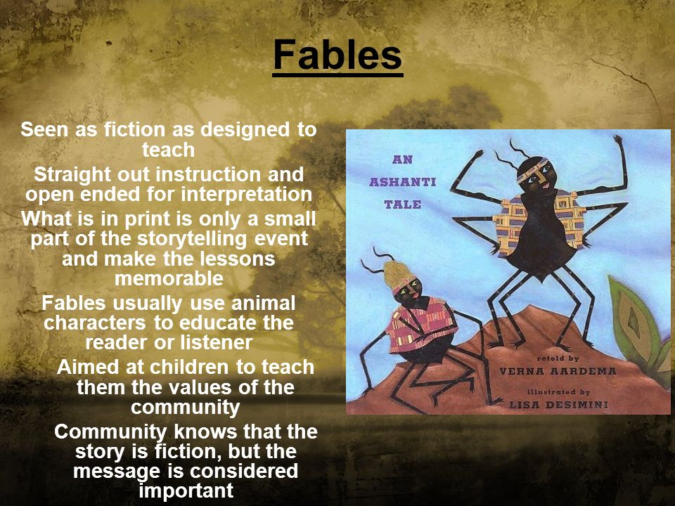 Fables Seen as fiction as designed to teach