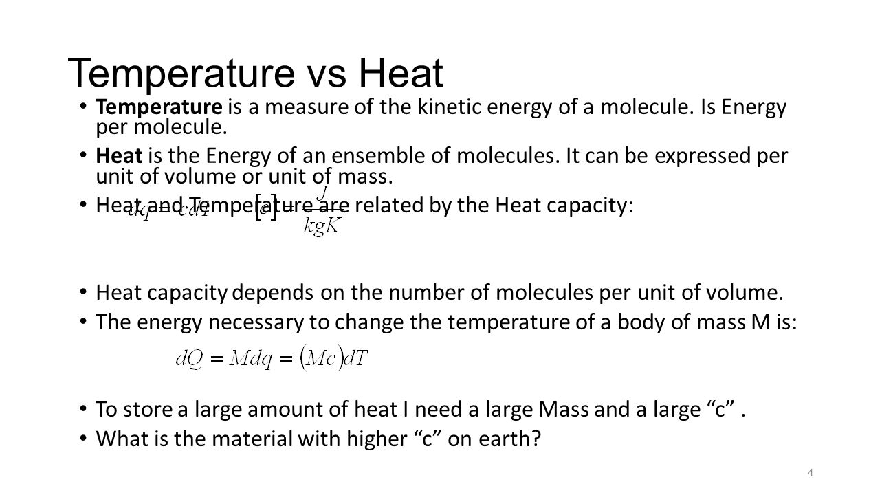 Temperature Vs Heat Temperature Is A Measure Of The Kinetic Energy Of A  Molecule Is