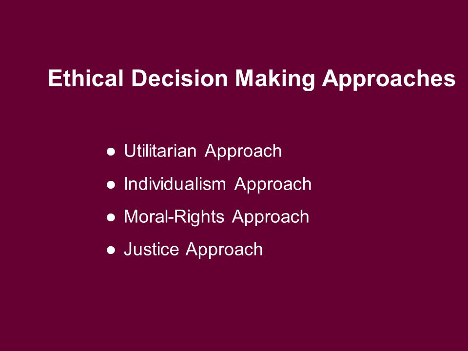 Five Ways To Shape Ethical Decisions: Utilitarian Approach