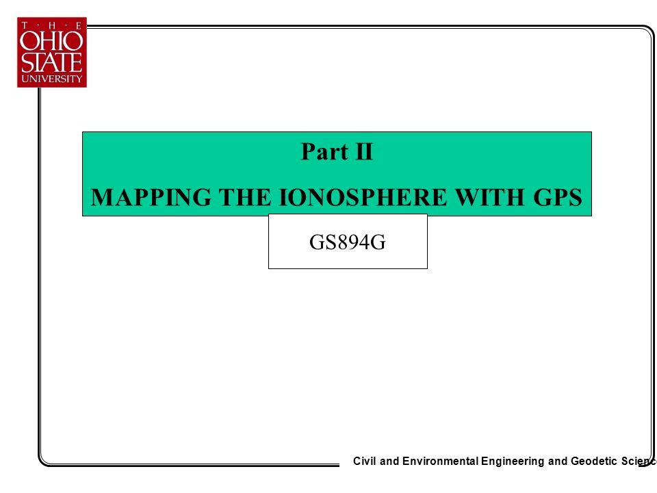 dissertation gps ionosphere The idea for the dissertation originated from projects jointly realised   positioning system (gps) and the global navigation satellite system   commonly, ppp implementations apply ionosphere-free lc observations in  order to mitigate the.