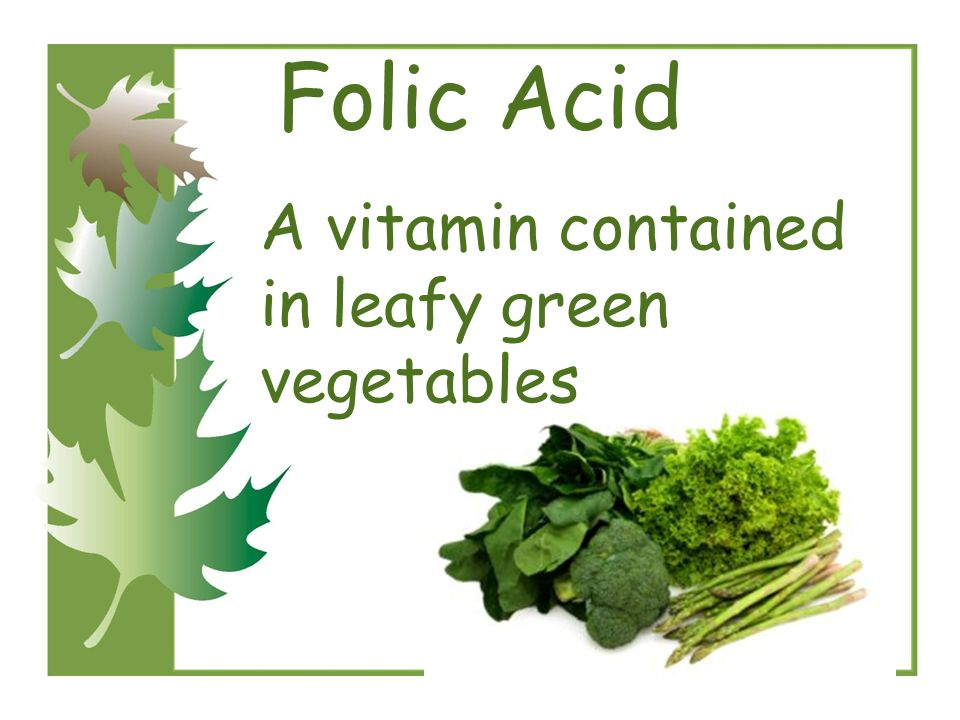 A Vitamin Contained In Leafy Green Vegetables Foli on the following slide how many of the words do you already 7 folic acid a vitamin contained in leafy green vegetables workwithnaturefo