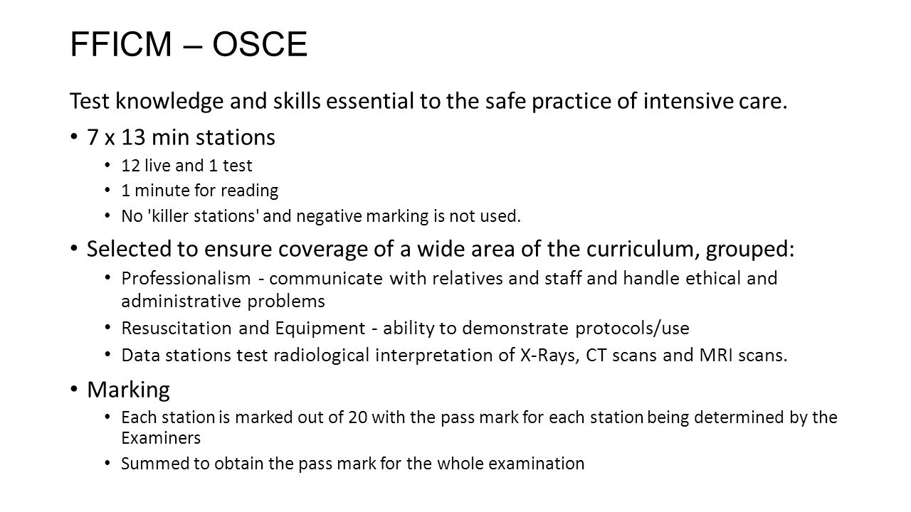 Fficm osce test knowledge and skills essential to the safe practice of intensive care